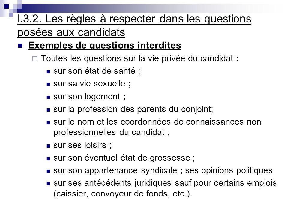 I.3.2. Les règles à respecter dans les questions posées aux candidats