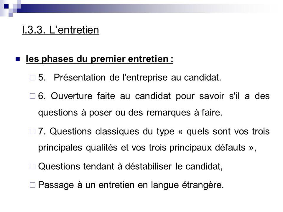 I.3.3. L'entretien les phases du premier entretien :