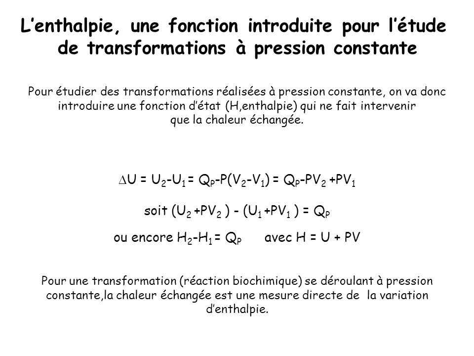 L'enthalpie, une fonction introduite pour l'étude