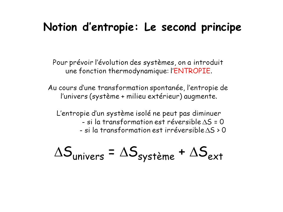 Notion d'entropie: Le second principe