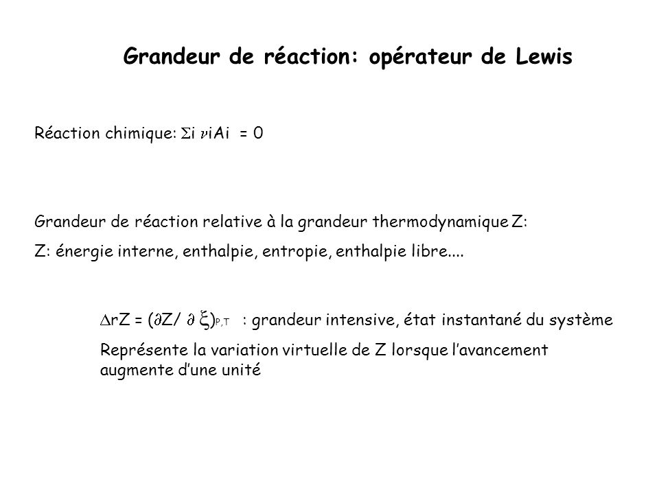 Grandeur de réaction: opérateur de Lewis