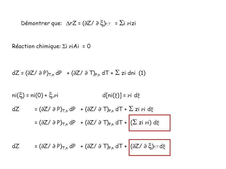 Démontrer que: DrZ = (Z/  )P,T = Si nizi