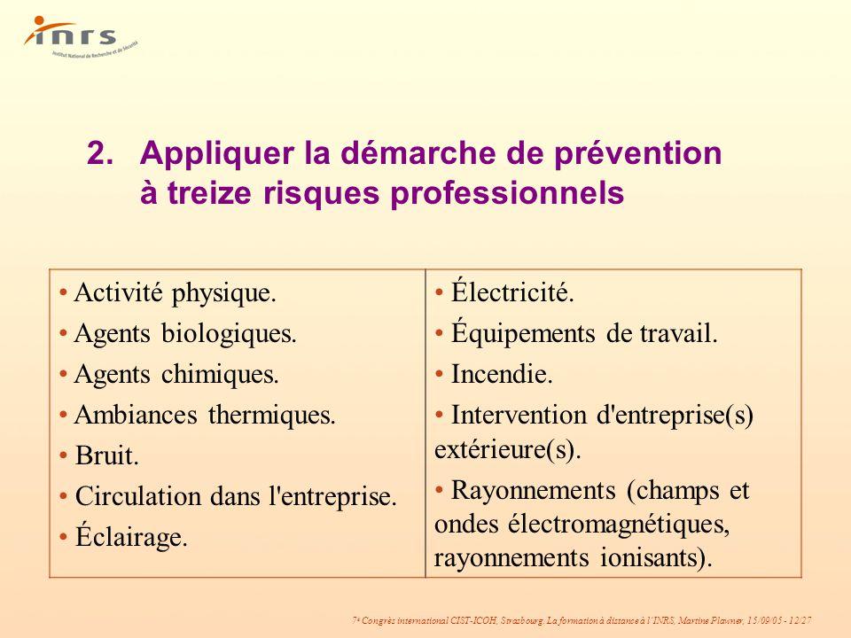 2. Appliquer la démarche de prévention à treize risques professionnels