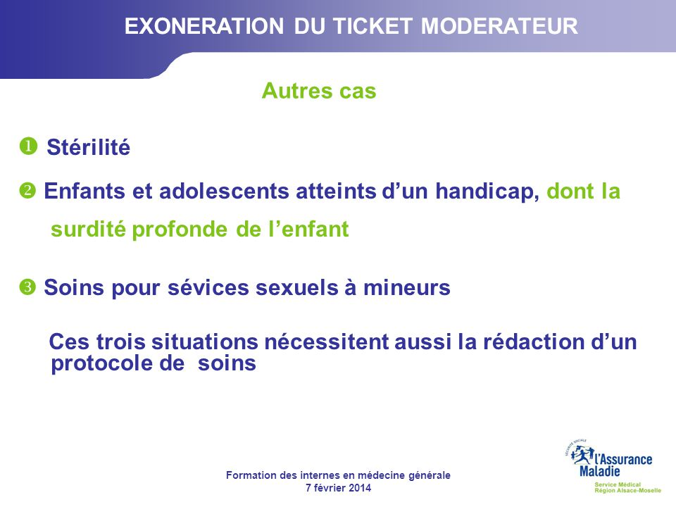 EXONERATION DU TICKET MODERATEUR