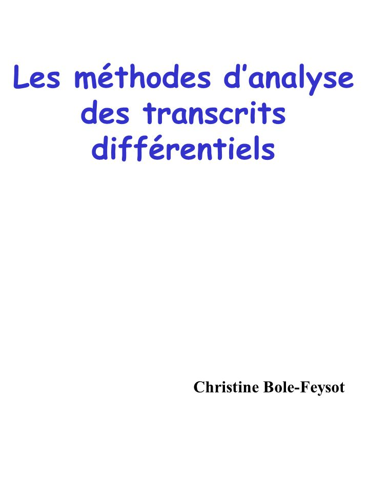 Les méthodes d'analyse des transcrits différentiels