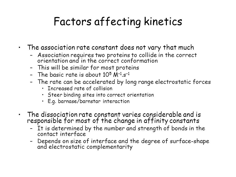 Factors affecting kinetics