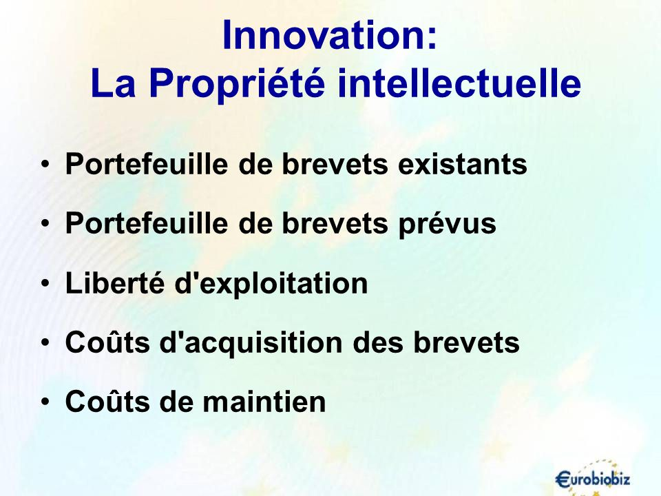 Innovation: La Propriété intellectuelle