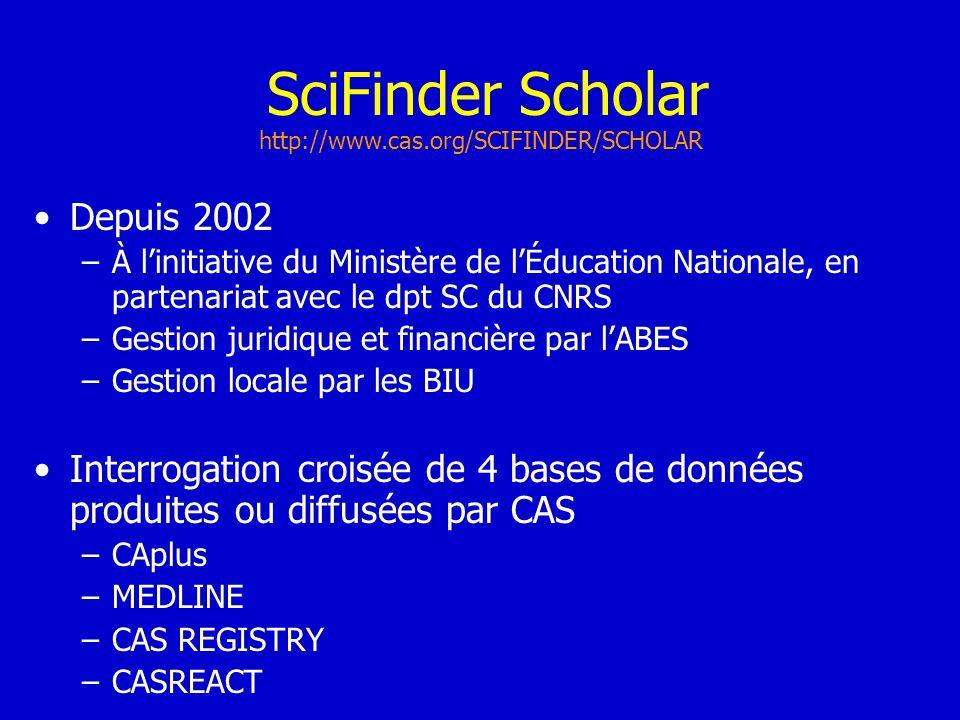 SciFinder Scholar Depuis 2002