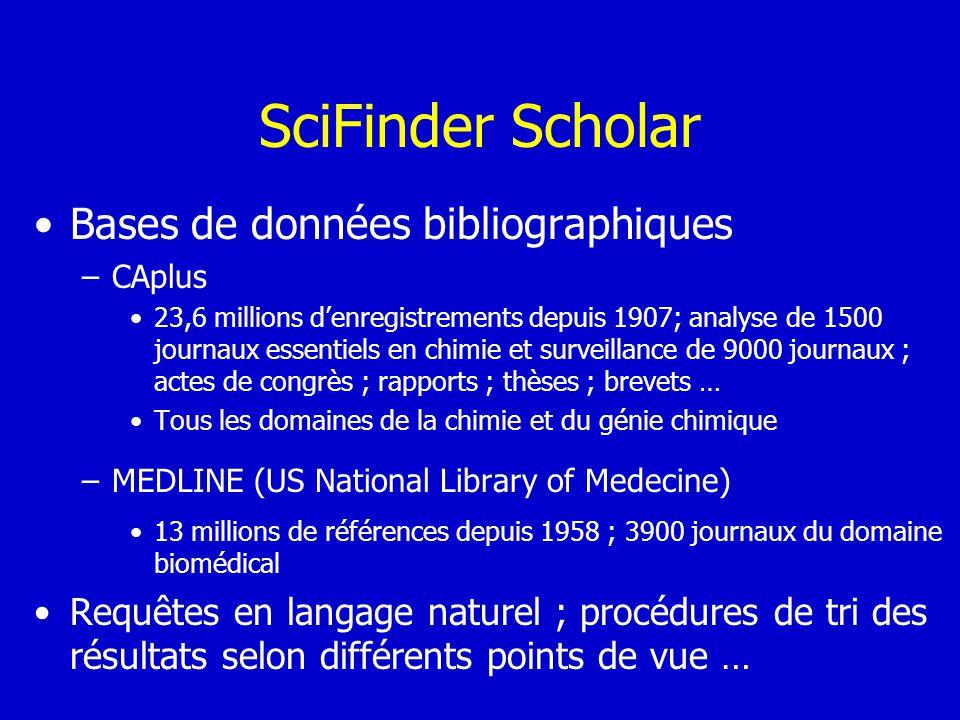 SciFinder Scholar Bases de données bibliographiques