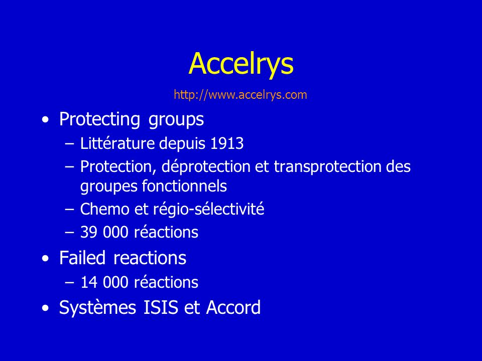 Accelrys Protecting groups Failed reactions Systèmes ISIS et Accord