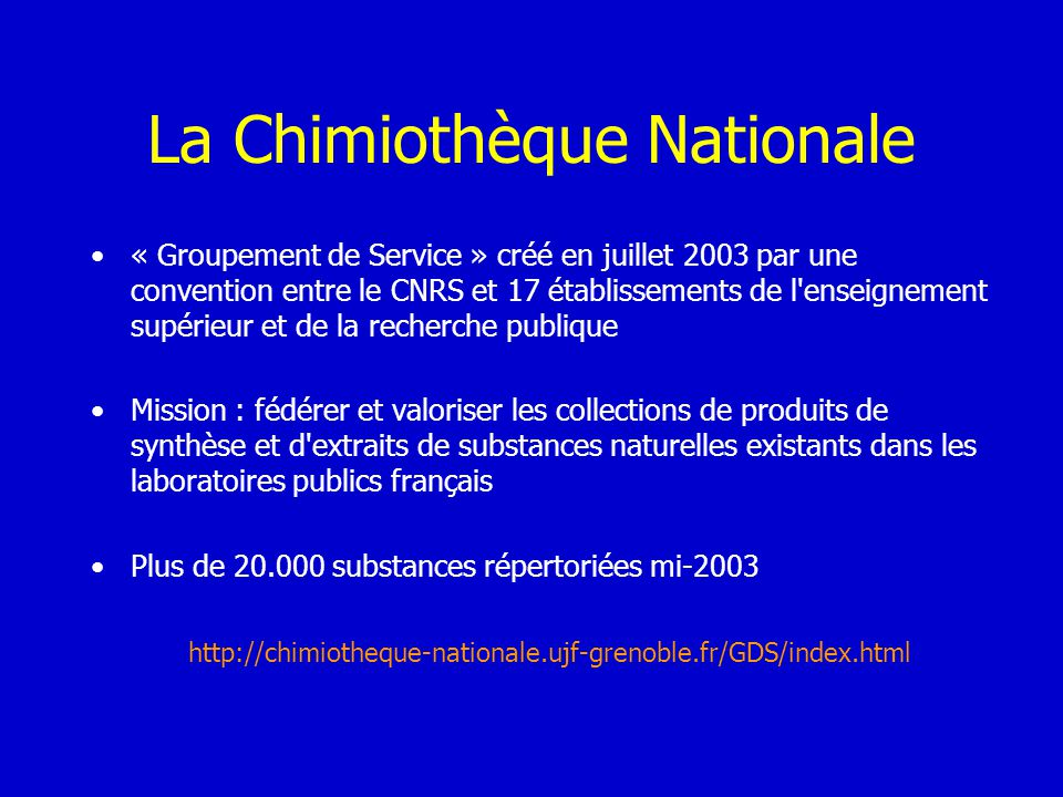 La Chimiothèque Nationale