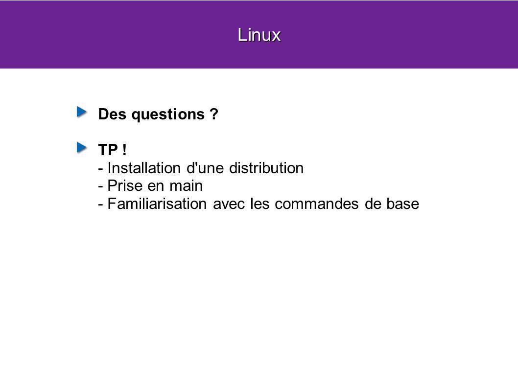 Linux Des questions TP ! - Installation d une distribution