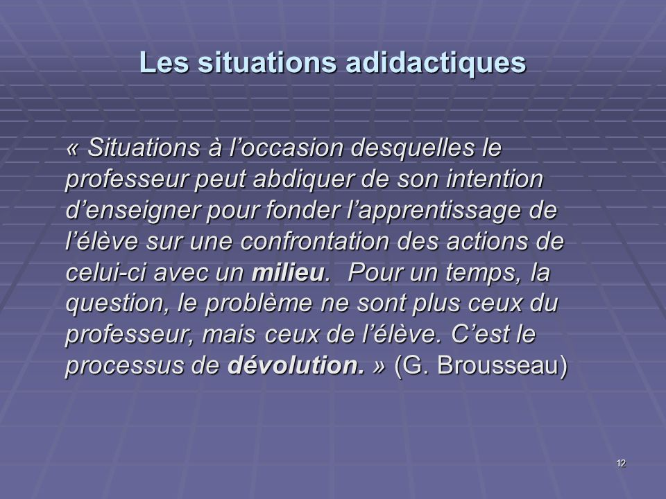 Les situations adidactiques