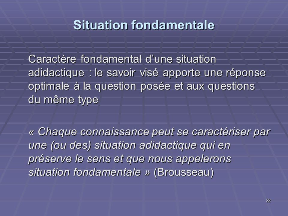 Situation fondamentale