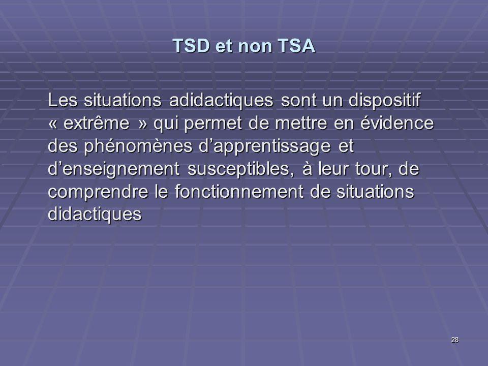 TSD et non TSA