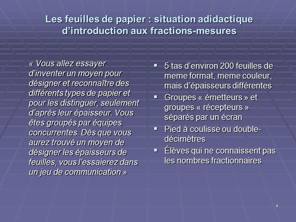 Les feuilles de papier : situation adidactique d'introduction aux fractions-mesures