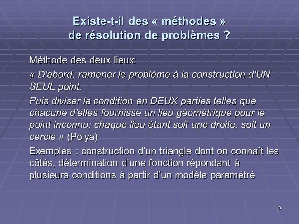 Existe-t-il des « méthodes » de résolution de problèmes