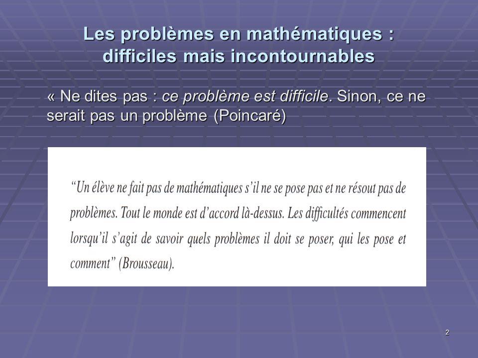 Les problèmes en mathématiques : difficiles mais incontournables