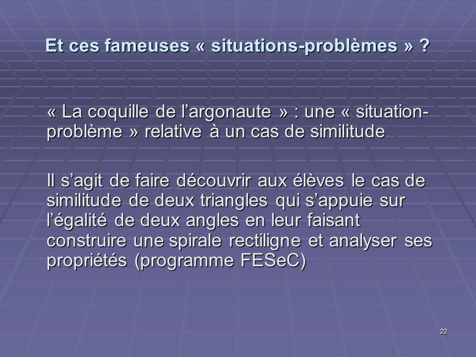 Et ces fameuses « situations-problèmes »
