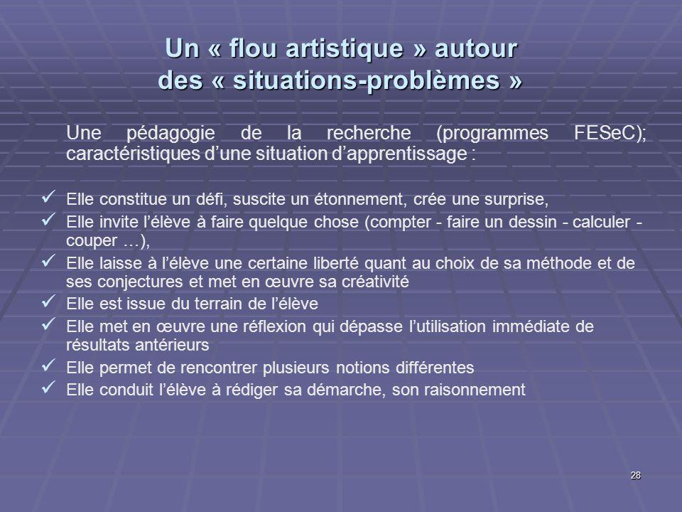 Un « flou artistique » autour des « situations-problèmes »