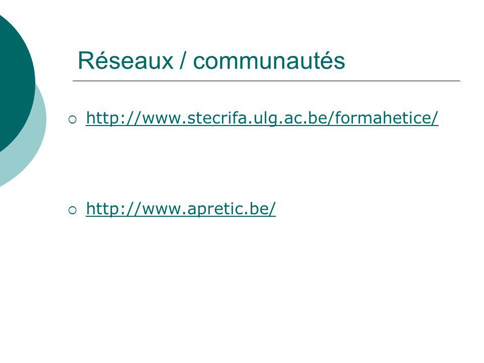 Réseaux / communautés http://www.stecrifa.ulg.ac.be/formahetice/