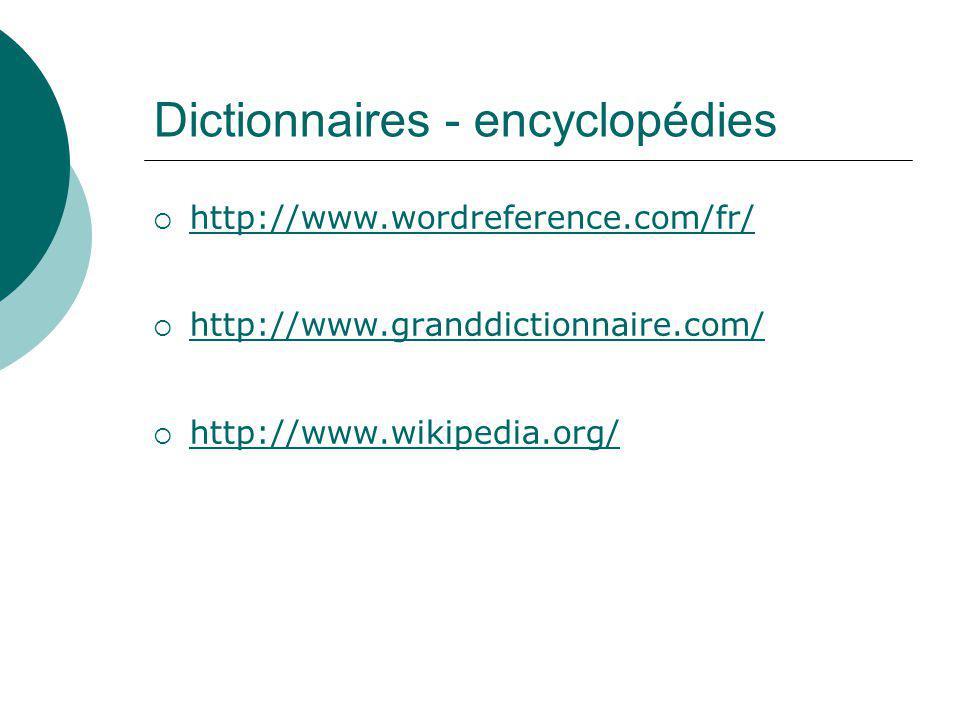 Dictionnaires - encyclopédies