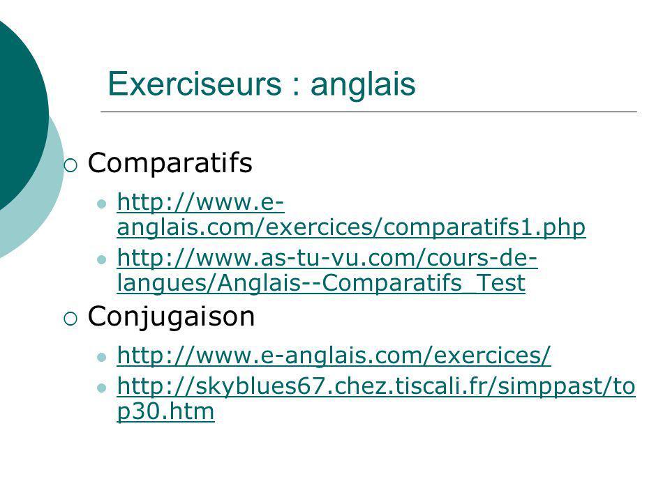 Exerciseurs : anglais Comparatifs Conjugaison