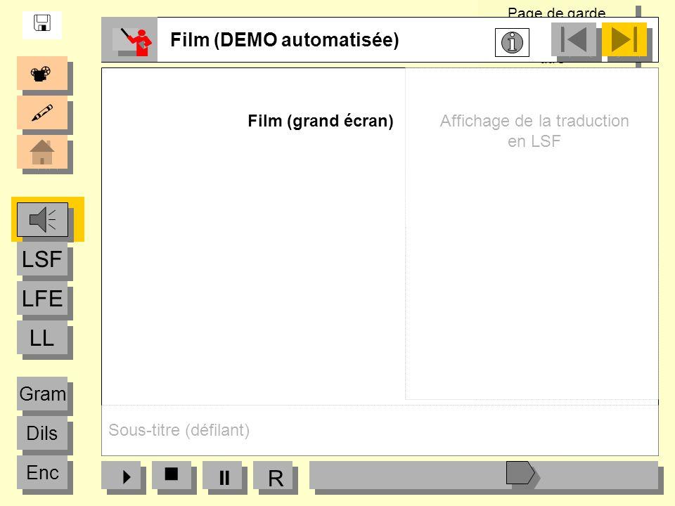    LFE LSF LL   R  Film (DEMO automatisée) Gram Dils Enc