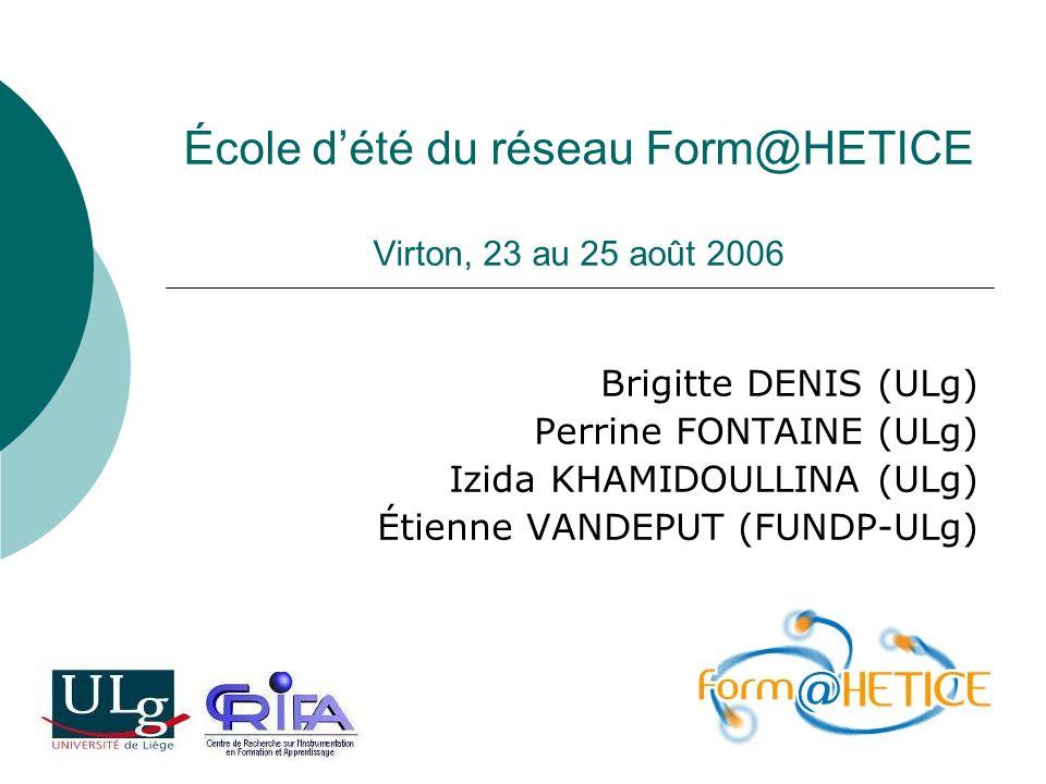 École d'été du réseau Form@HETICE Virton, 23 au 25 août 2006