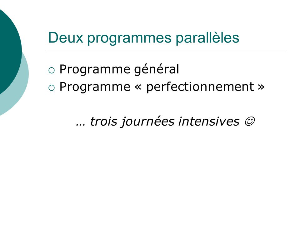 Deux programmes parallèles