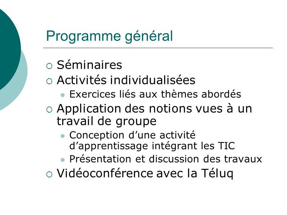 Programme général Séminaires Activités individualisées