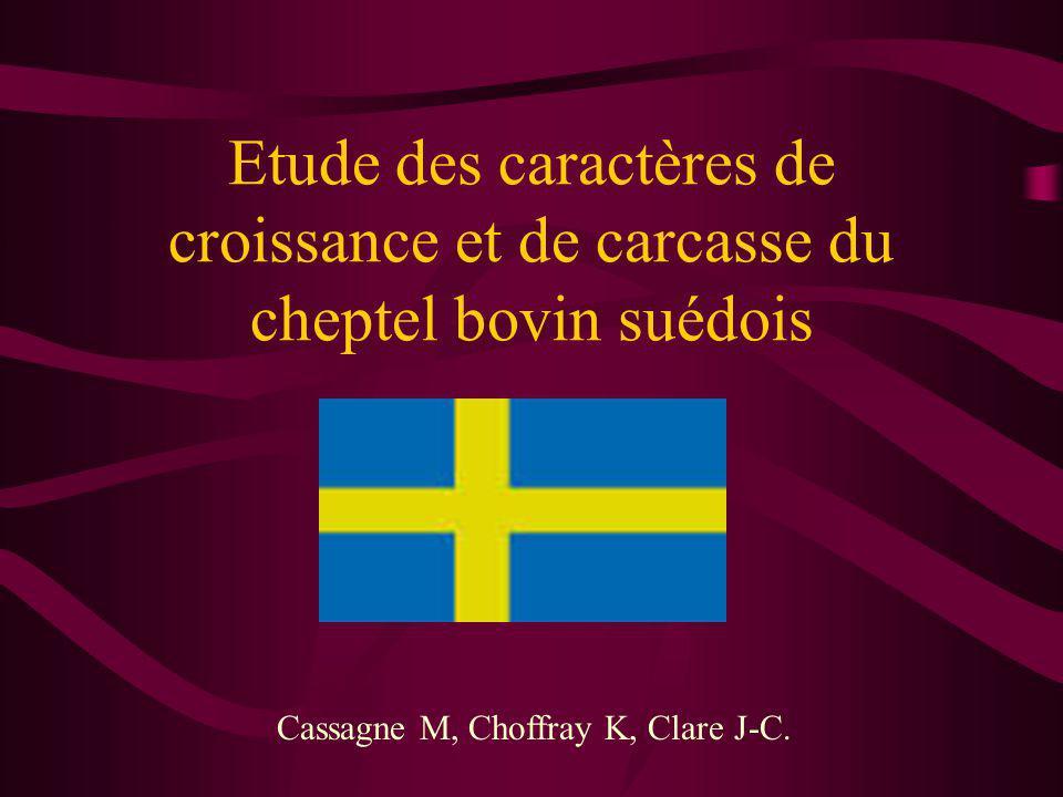 Etude des caractères de croissance et de carcasse du cheptel bovin suédois