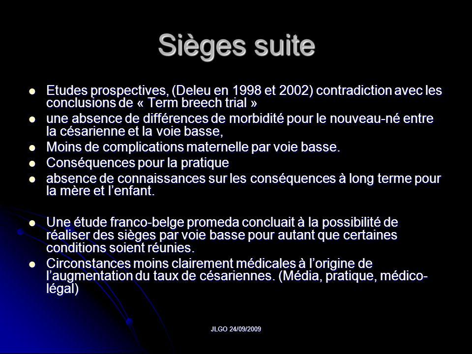 Sièges suite Etudes prospectives, (Deleu en 1998 et 2002) contradiction avec les conclusions de « Term breech trial »