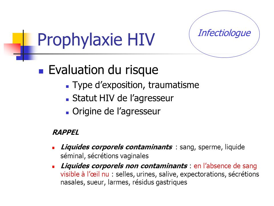 Prophylaxie HIV Evaluation du risque Infectiologue