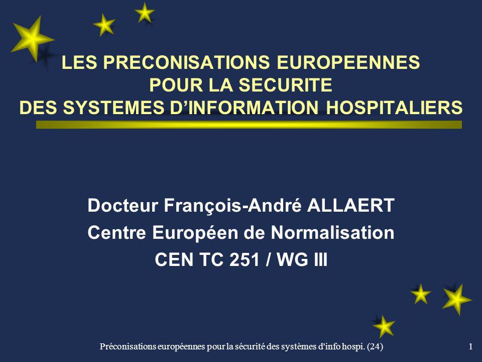 Docteur François-André ALLAERT Centre Européen de Normalisation