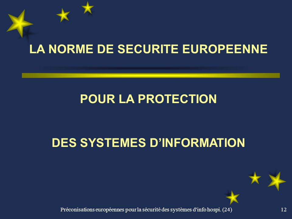 LA NORME DE SECURITE EUROPEENNE