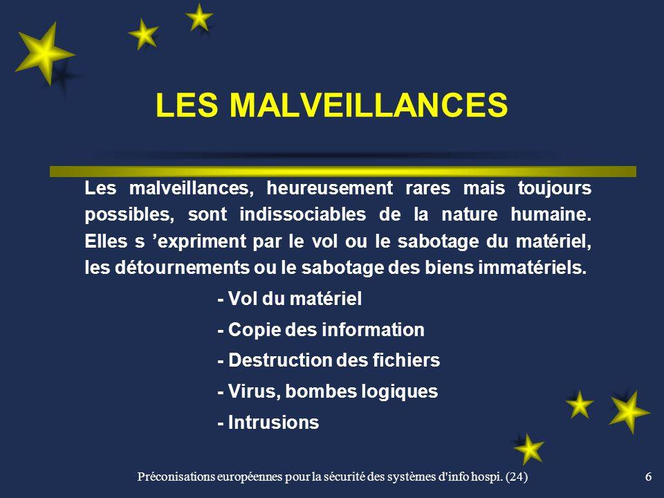 LES MALVEILLANCES