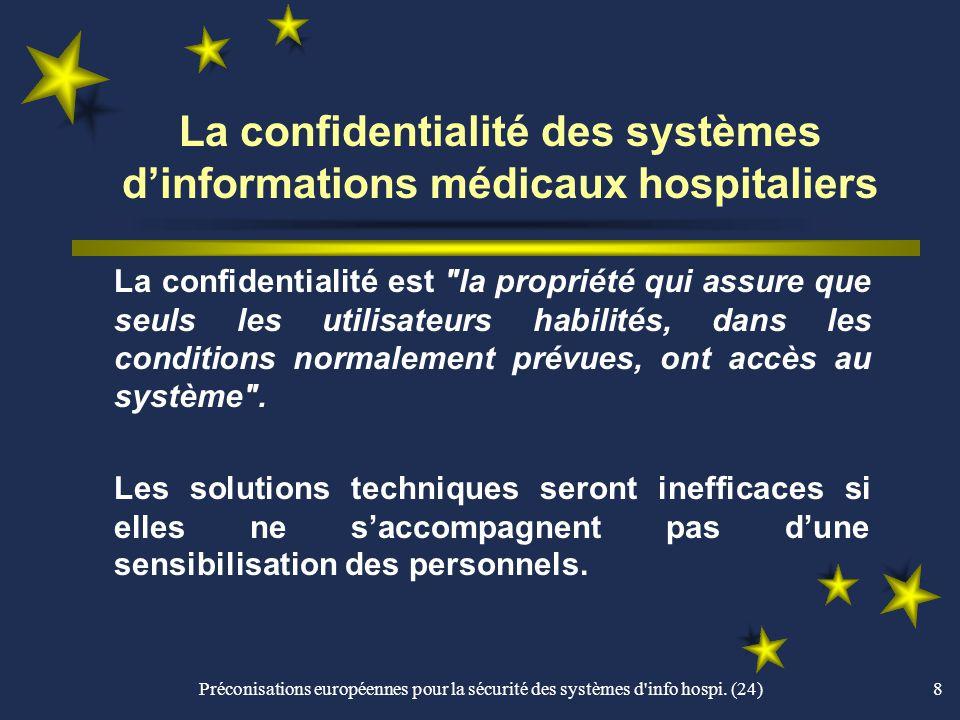 La confidentialité des systèmes d'informations médicaux hospitaliers