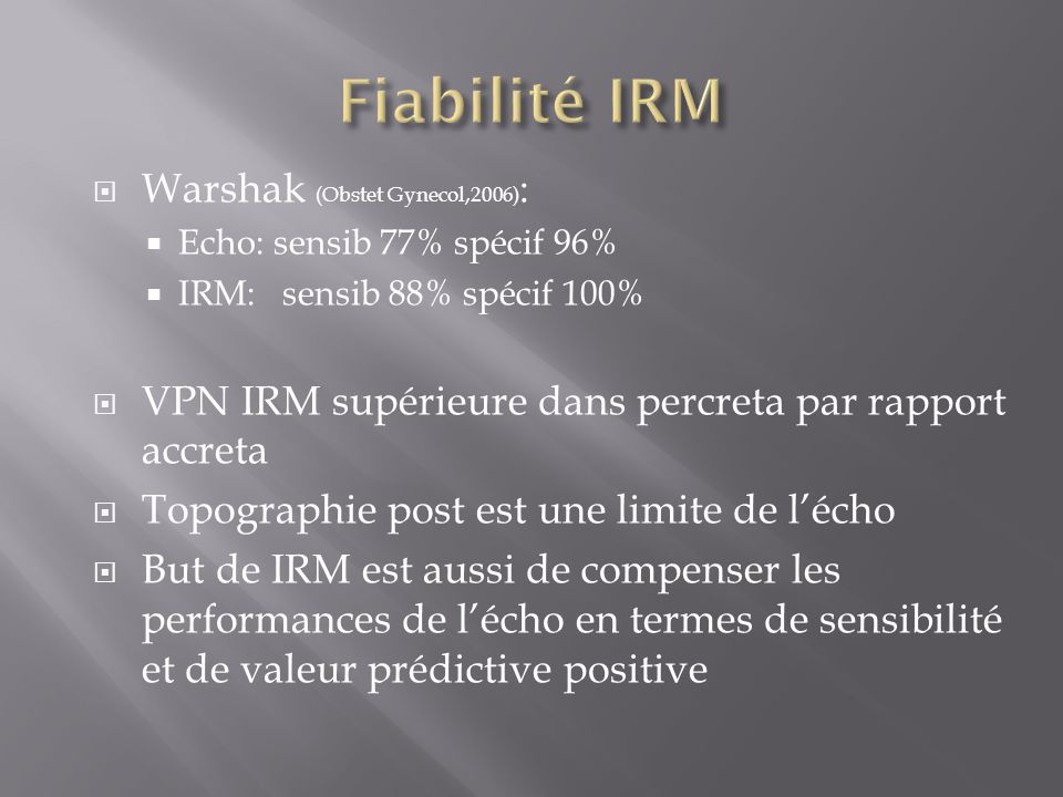 Fiabilité IRM Warshak (Obstet Gynecol,2006):