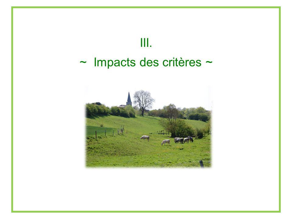 ~ Impacts des critères ~