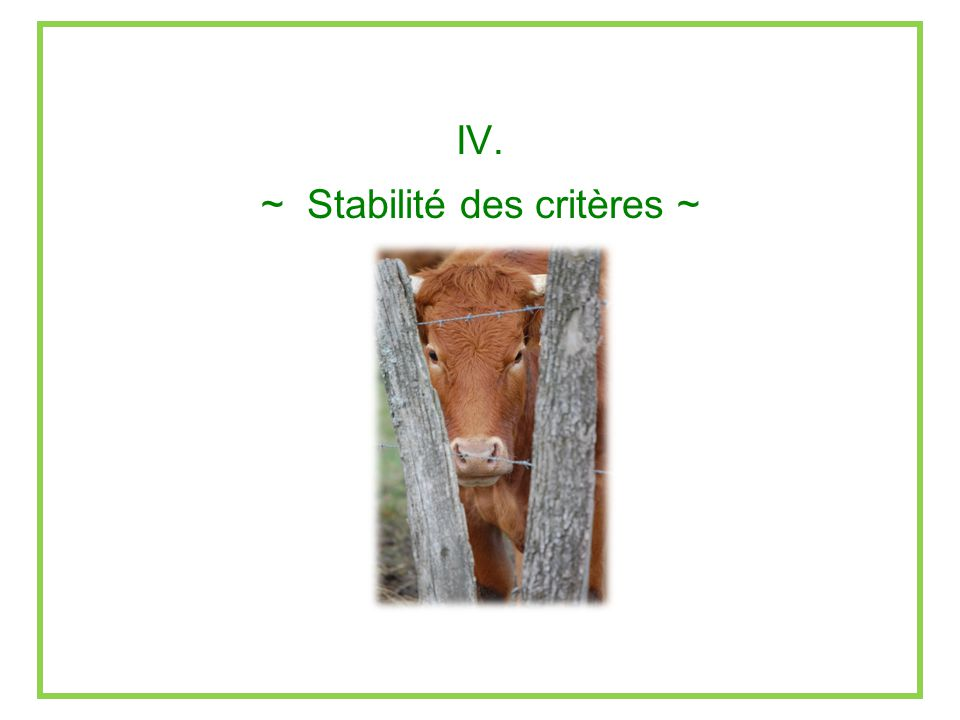 ~ Stabilité des critères ~