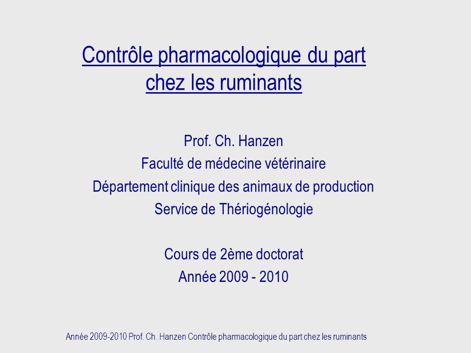 Contrôle pharmacologique du part chez les ruminants