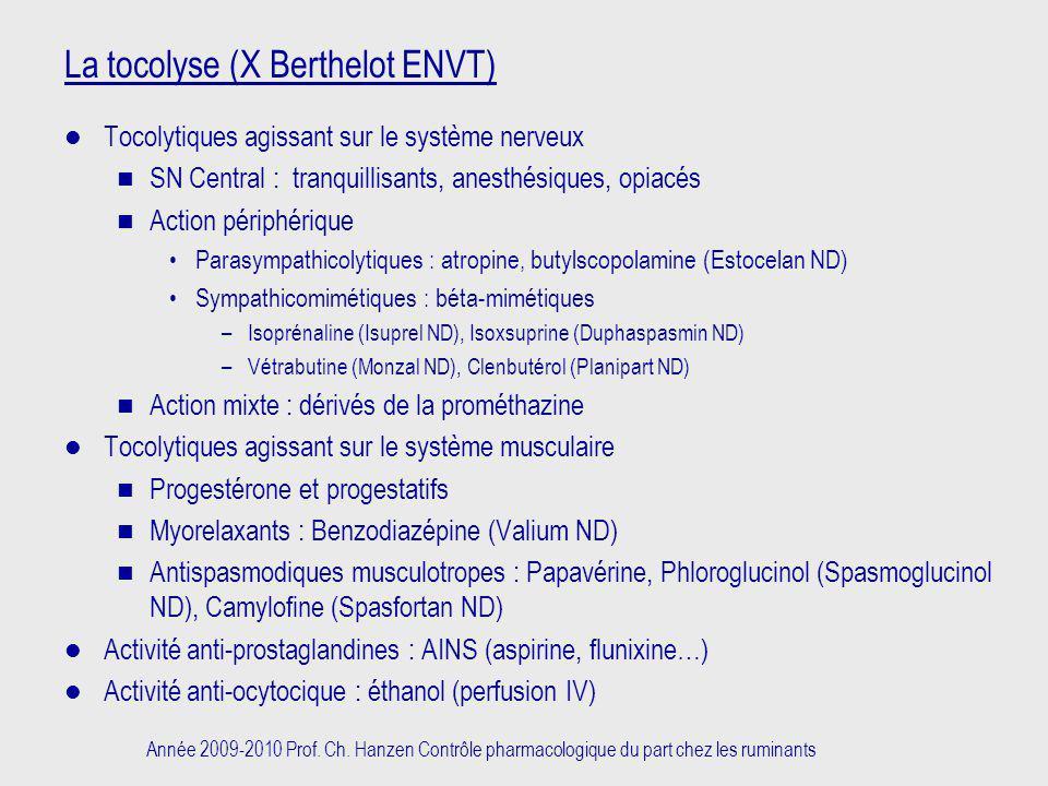 La tocolyse (X Berthelot ENVT)