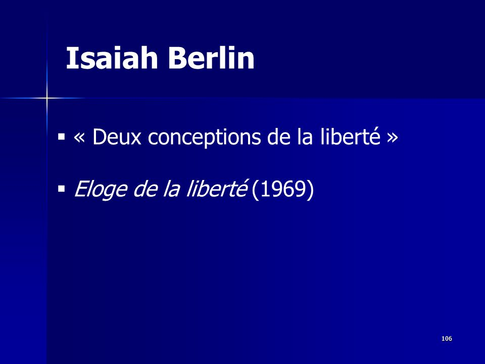 Isaiah Berlin « Deux conceptions de la liberté »