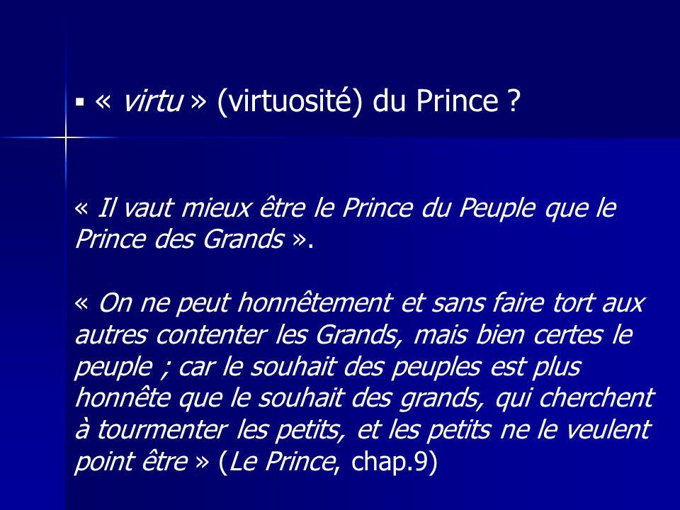 « virtu » (virtuosité) du Prince