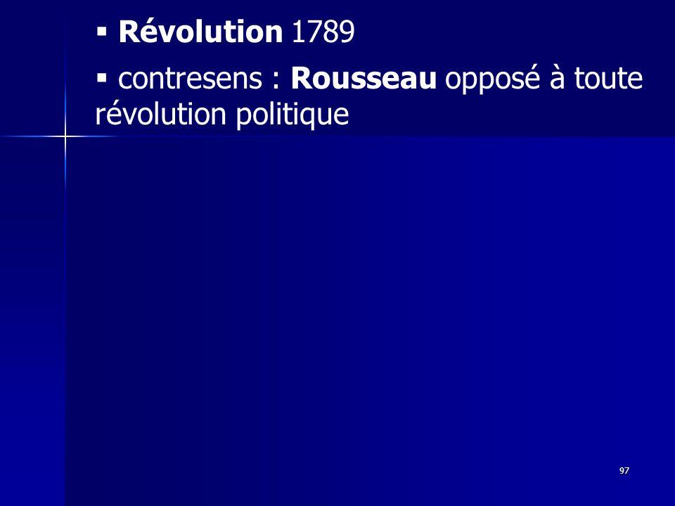 Révolution 1789 contresens : Rousseau opposé à toute révolution politique
