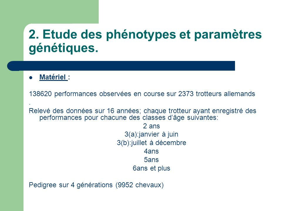 2. Etude des phénotypes et paramètres génétiques.