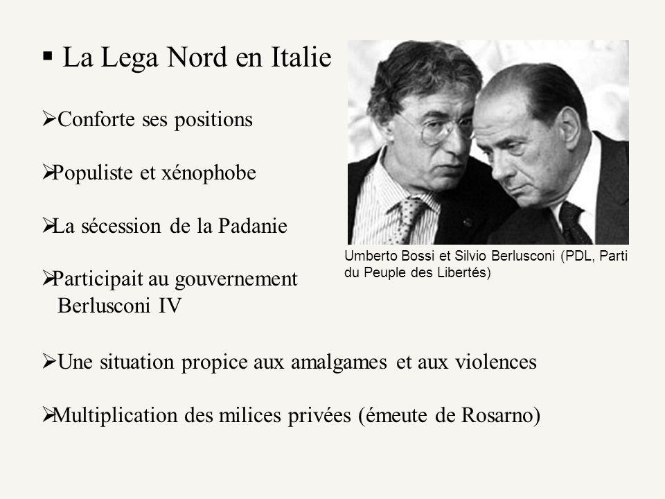 La Lega Nord en Italie Conforte ses positions Populiste et xénophobe