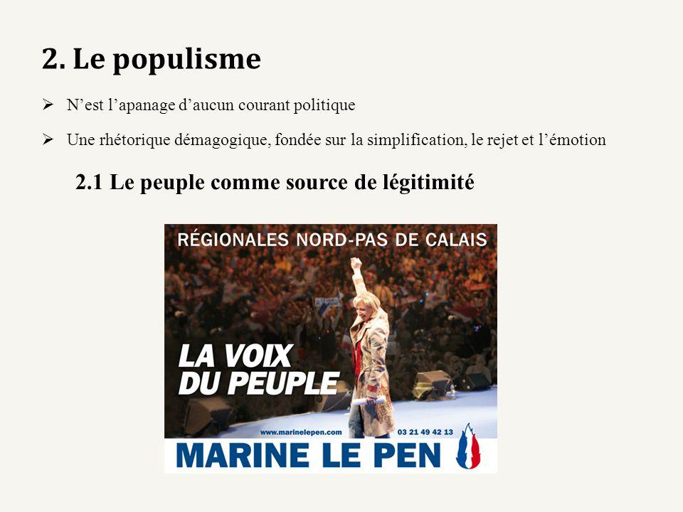 2. Le populisme 2.1 Le peuple comme source de légitimité
