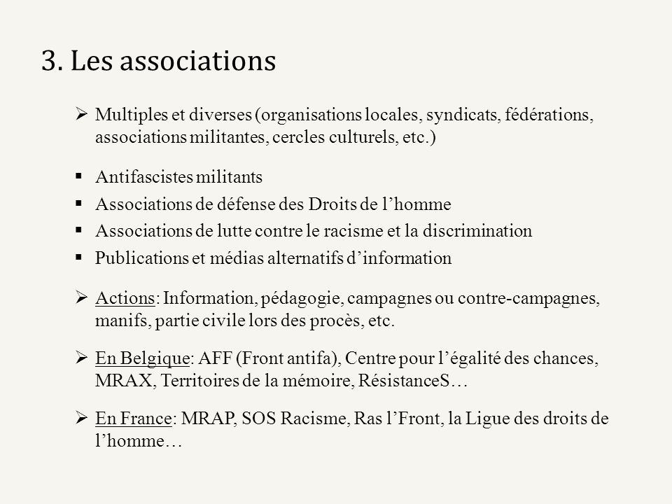 3. Les associations Multiples et diverses (organisations locales, syndicats, fédérations, associations militantes, cercles culturels, etc.)